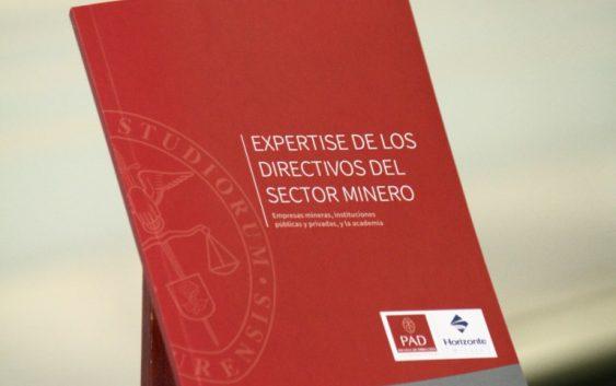"""PAD-Escuela de Dirección y Horizonte Minero presentan el libro: """"Expertise de los directivos del sector minero"""""""