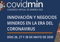 COVIDMIN 2020: Innovación y negocios mineros en la era del coronavirus